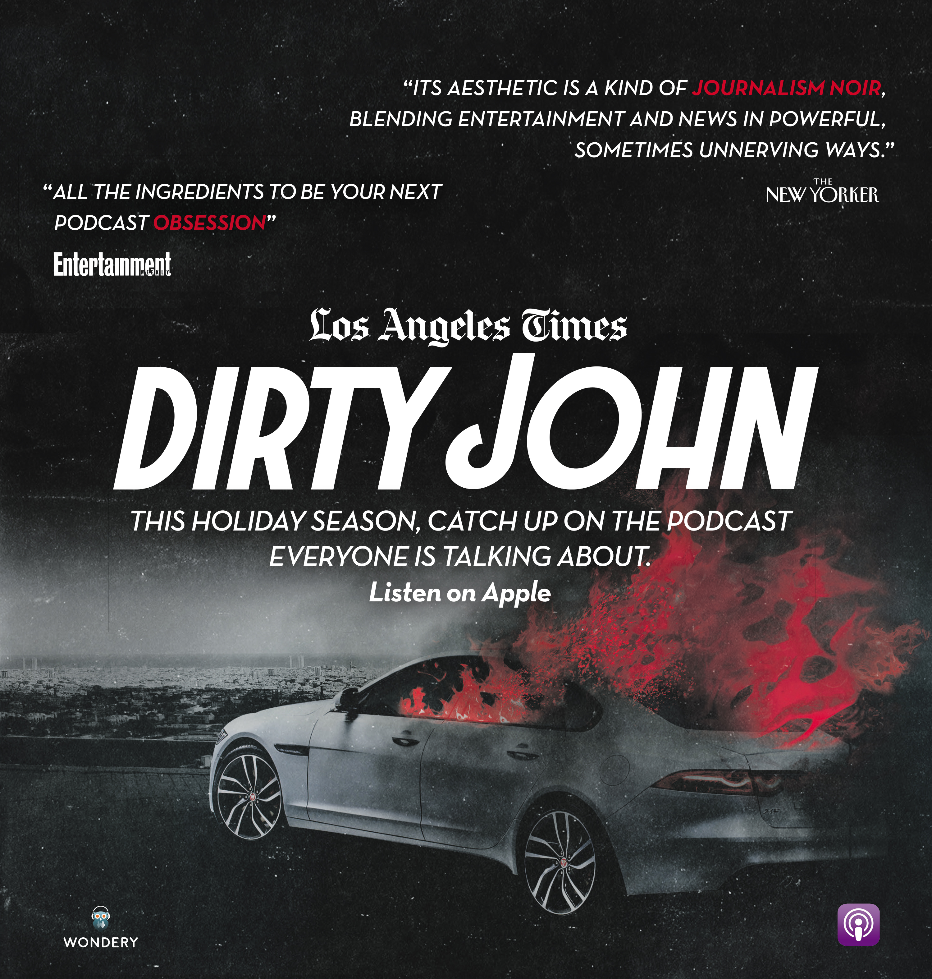 """Los Angeles Times Presents """"Dirty John"""" Podcast Series - The"""